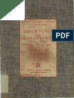 Descripcin e Historia Del Reino de Las Islas Canarias Antes Afortunadas Con El Parecer de Su Fortificaciones