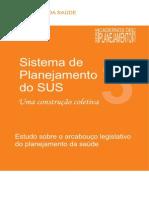 CADERNO 3 - PlanejaSUS (Arcabouço legislativo)
