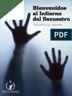 Bienvenidos Al Infierno Del Secuestro