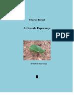 CHARLES RICHET - A GRANDE ESPERANÇA