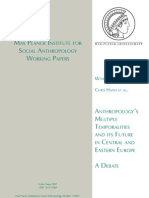 Anthropology`s Multiple Temporalities and its Future in Central and Eastern Europe