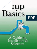 Pump Basics. a Guide to Installation and Selection