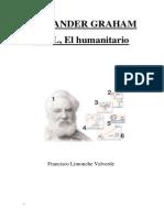 LIBRO 4, APUNTES PARA UNA BIOGRAFÍA, ALEXANDER G BELL HUMANISTA