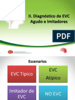 II. Diagnóstico de EVC Agudo e Imitadores