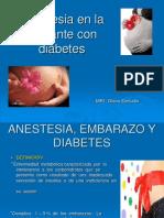 Anestesia en La Gestante Con Diabetes