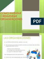 Como Iventar y Reinventar Organizaciones