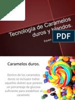 Tecnología de Caramelos Duros y Blandos