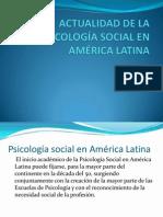 Actualidad de La Psicologia Social en America Latina