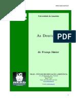 As doutoras-de Fran França J a Júnior nior