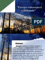 Europa redescoperă cărbunele