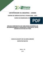 ANÁLISE COMPARATIVA DE VIABILIDADE ECONÔMICA DE UM EMPREENDIMENTO RESIDENCIAL HORIZONTAL ENTRE CIDADES DO ESTADO DO PARÁ