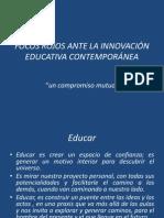 FOCOS ROJOS ANTE LA INNOVACIÓN EDUCATIVA CONTEMPORÁNEA