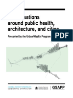 Conversations around public health, architecture, and cities