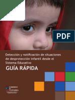 GUIA RAPIDA Deteccion y Notificacion de Situaciones de Desproteccion Infantil Desde El SISTEMA EDUCATIVO