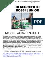 Diario Segreto Di Renzo Bossi Junior Versione Finale Con Extra Post