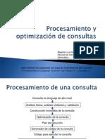 1. Procesamiento y optimización de consultas