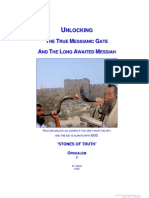 Unlocking the True Messianic Gate and the Long Awaited Messiah