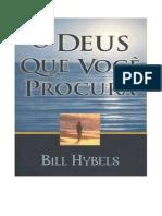 Bill Hybels O Deus Que Voce Procura