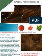 ANEMIA MEGALOBLÁSTICA POR DEFICIENCIA DE ÁCIDO FÓLICO.pptx