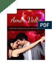 Amor Volta-Como Reconquistar Um Amor Perdido