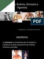 Anorexia, Bulimia, Ortorexia y Vigorexia
