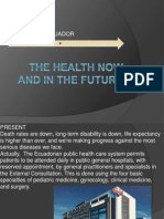The Health Now and in the Future
