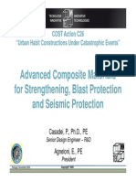 A Dvanced Composite Materials for Strengthening Blast Protection for Strengthening , Blast Protection and Seismic Protection