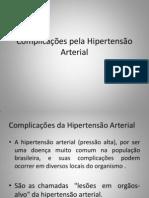 Complicações Pela Hipertensão e Diabetes