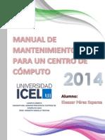Manual de Mantenimiento Para Un Centro de Computo-eleazar Perez-Abril2014