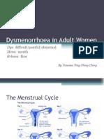 Dysmenorrhoea in Adult Women