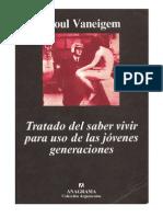 VANEIGEM, Raoul (1967). Tratado del saber vivir para uso de las jóvenes generaciones