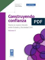 CONSTRUYENDO CONFIANZA Hacia Un Nuevo Vínculo Entre Estado y Sociedad Civil - Volumen II