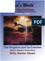 The Kingdom and Its Enemies