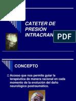 Cateter de Presión Intracraneal