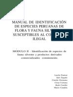 Manual de Identificacion de Especies Peruanas de Flora y Fauna Silvestre Susceptibles Al Comercio Ilegal Modulo II