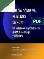 Hacia Dónde Va El Mundo de Hoy (Carlota Pérez)