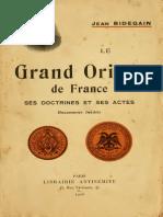 Bidegain Jean - Le Grand Orient de France Ses Doctrines Et Ses Actes[1] Copy