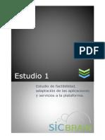 Estudio de Factibilidad, Adaptación de Las Aplicaciones y Servicios a La Plataforma