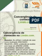 seminário pucrs_convergência conteúdo limão