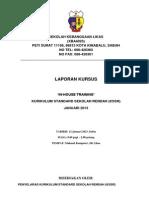 Laporan Kursus in-hse Training Kssr Jan 2013