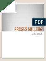 Proses Milling