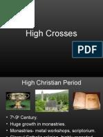 high crosses