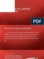 Cut and Fill Mining Methods