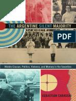 The Argentine Silent Majority by Sebastián Carassai
