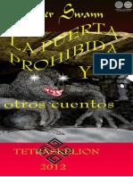 LA PUERTA PROHIBIDA Y OTROS CUENTOS - 2012 - Chester Swann - Portalguarani