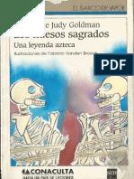 Los Huesos Sagrados (Una Leyenda Azteca)