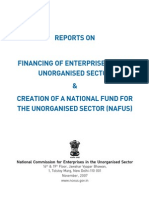 REPORTS ON FINANCING OF ENTERPRISES IN THE UNORGANISED SECTOR & CREATION OF A NATIONAL FUND FOR THE UNORGANISED SECTOR (NAFUS) (India)