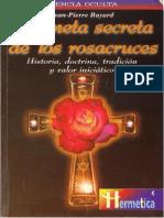 Bayar, Jean-Pierre - La Meta Secreta de Los Rosacruces