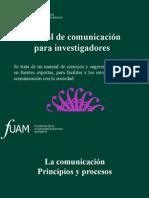 INTRODUCCION. La Comunicacion. Principios y Procesos