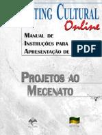 Marketing Cultural - Projetos Ao Mecenato